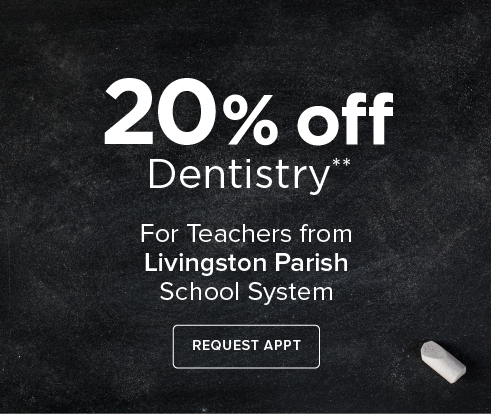 Teacher Offer - Dentist in Denham Springs, LA - Juban Crossing Modern Dentistry